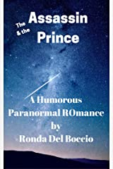 The Assassin & the Prince: A Humorous New Adult Paranormal Urban Fantasy Kindle Edition
