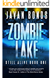 Zombie Lake: Still Alive Book One