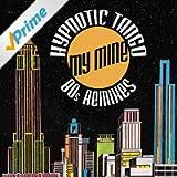 Hypnotic Tango (80S Remixes)