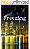 Freezing (The Melted Series Book 3)