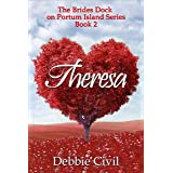 Theresa (Brides Dock On Portum Island! Book 2)