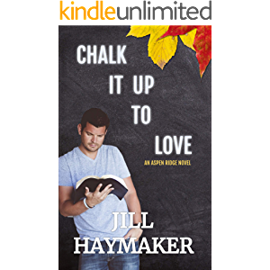 Chalk it up to Love (Aspen Ridge Book 1)