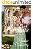 A Ring of Midnight Orchids: Flowers of the Aristocracy (Untamed Regency Book 3)