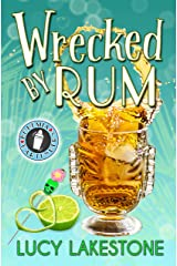 Wrecked by Rum (Bohemia Bartenders Mysteries Book 2) Kindle Edition