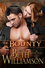 The Bounty (Malloy Family Book 1) Kindle Edition