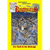 Skull in the Birdcage (An Epic Fantasy Adventure Series, Knightscares #2)
