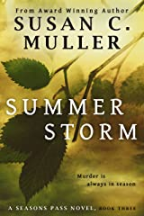 Summer Storm (Seasons Pass Book 3) Kindle Edition