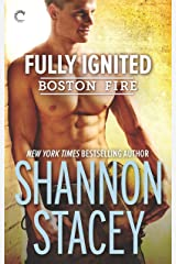 Fully Ignited (Boston Fire Book 3)