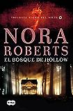El bosque de Hollow (Trilogía Signo del Siete 2) (Spanish Edition)