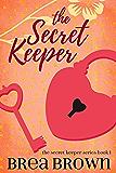 The Secret Keeper (The Secret Keeper series Book 1)