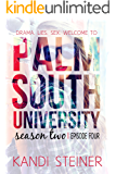 Palm South University: Season 2, Episode 4