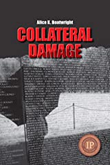 Collateral Damage Kindle Edition