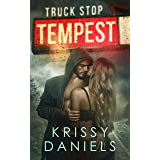 Truck Stop Tempest: A Dark, Friends To Lovers Romance