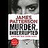 Murder, Interrupted: (Murder Is Forever: Volume 1)