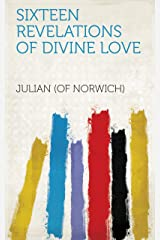 Sixteen Revelations of Divine Love Kindle Edition