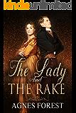 The Lady and The Rake: Regency Romance