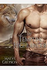 My Tempting Highlander: A Highland Hearts Novel Kindle Edition