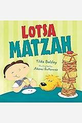 Lotsa Matzah Kindle Edition