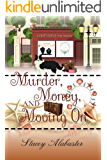Murder, Money, and Moving On (Craft Circle Cozy Mystery Book 9)
