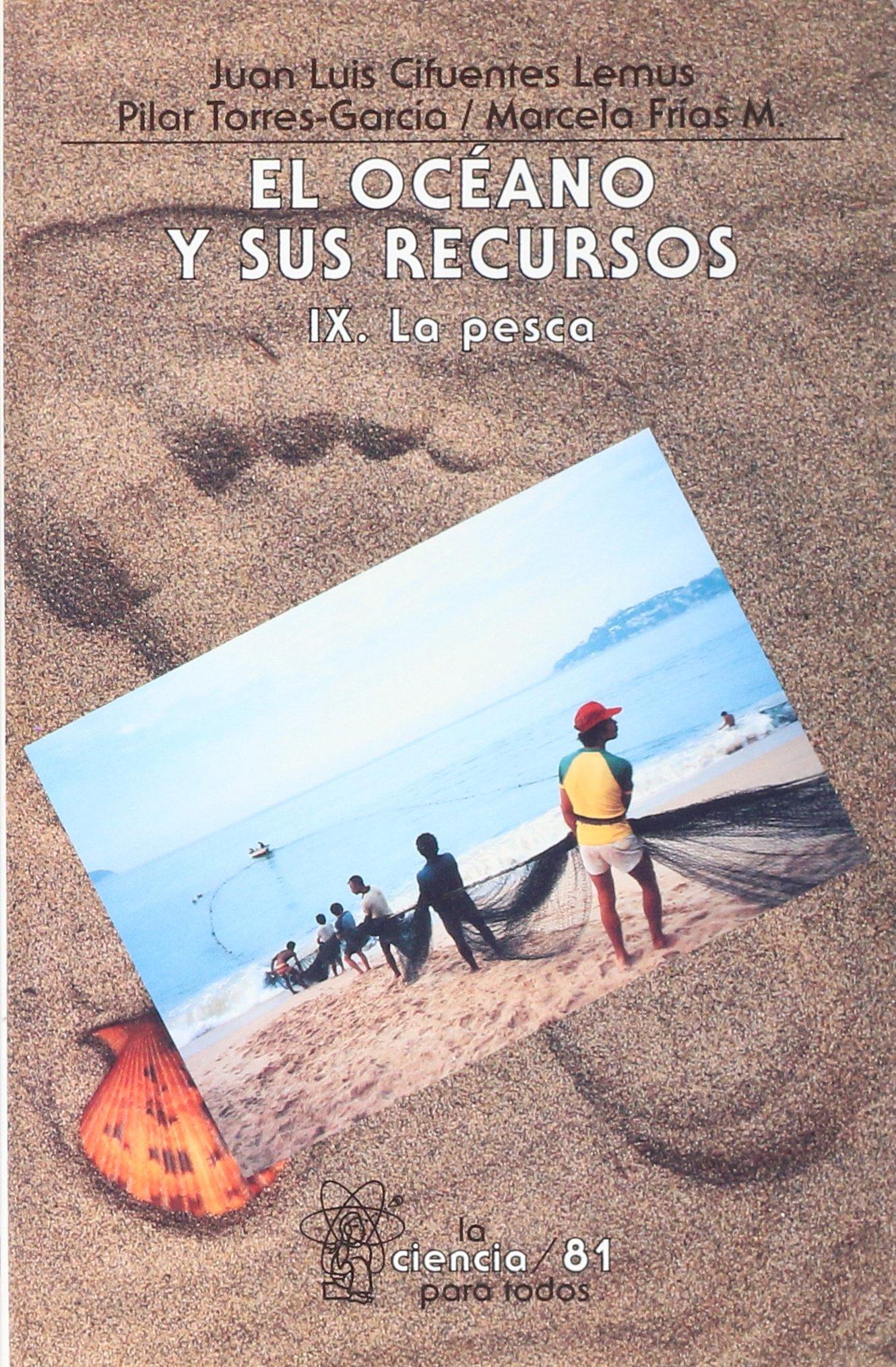 El oceano y sus recursos, IX. La pesca (Spanish Edition) pdf epub