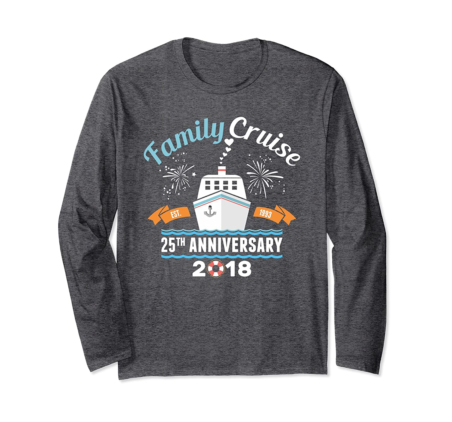 25th Wedding Anniversary Cruise 1993 2018 Long Sleeve Tshirt-fa