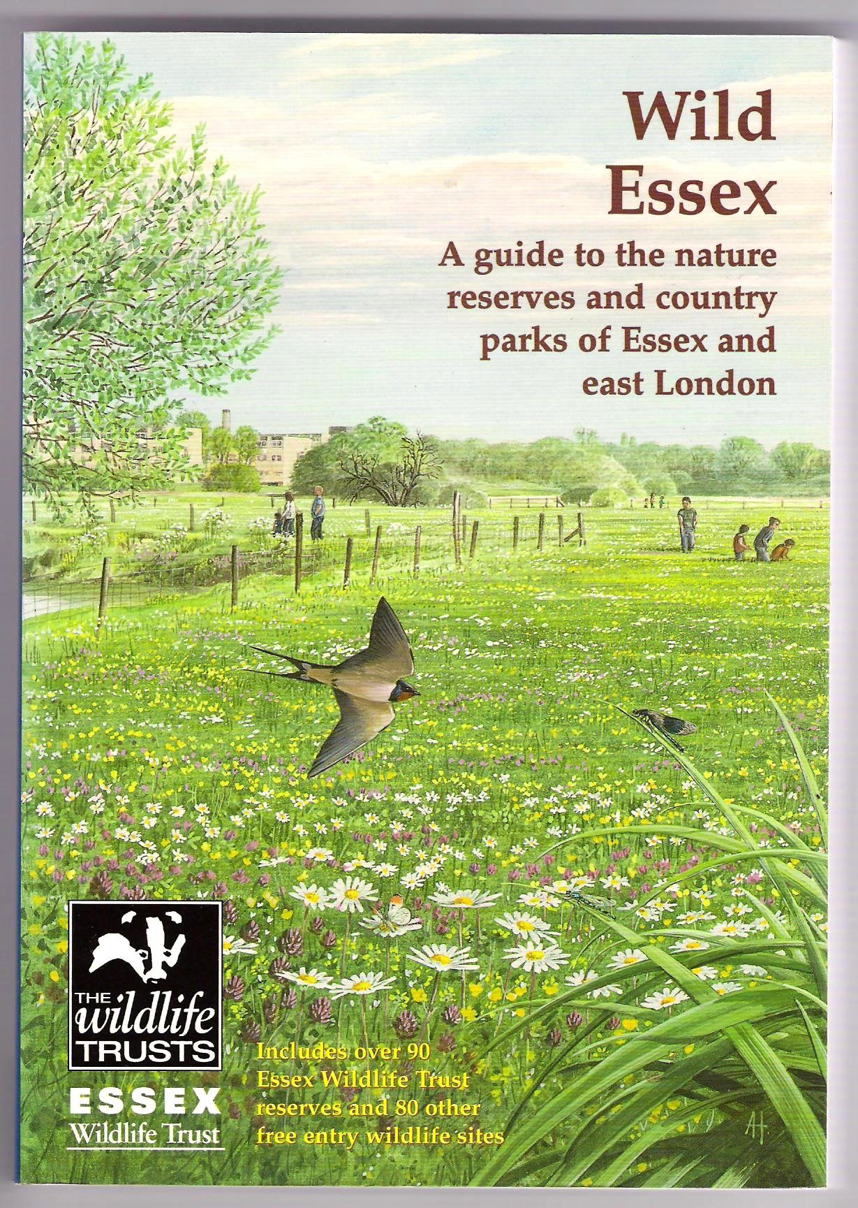 Wild Essex: The Nature Reserves and Country Parks of Essex and East London (The nature of Essex) pdf
