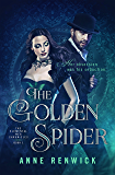 The Golden Spider: Book One (The Elemental Web Chronicles 1)