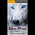 Snow Blood: Season 1 (A Vampire Mystery Thiller)