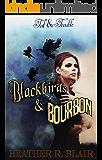 Blackbirds & Bourbon (Toil & Trouble Book 2)