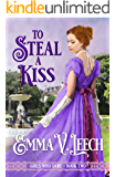 To Steal a Kiss (Girls Who Dare Book 2)