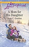 A Mom for His Daughter (Love Inspired)