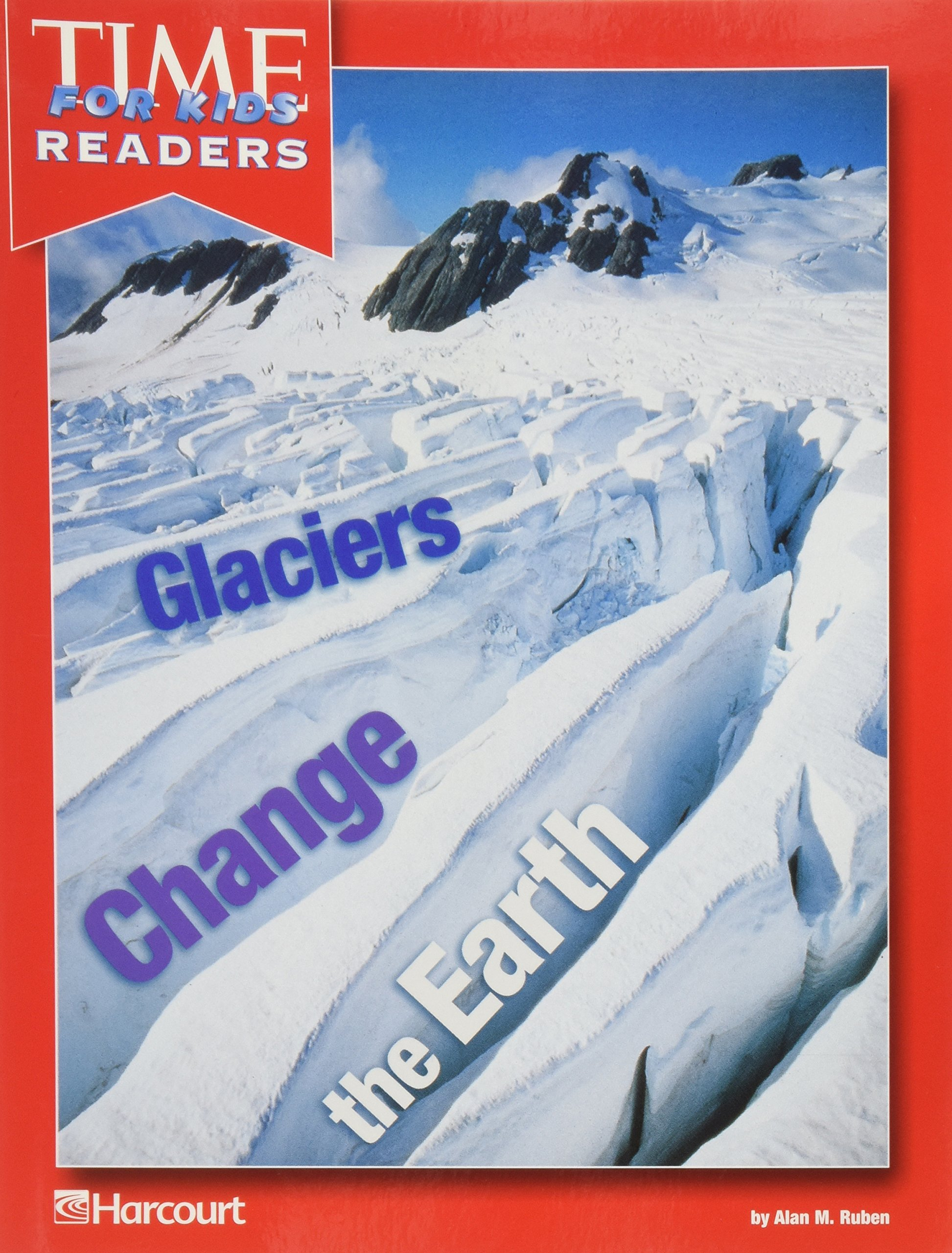 Download Harcourt School Publishers Horizons: 5 Pack Time for Kids Reader Grade 3 Glaciers Change/Earth ebook