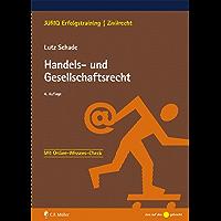 Handels- und Gesellschaftsrecht (JURIQ Erfolgstraining)