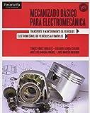 Mecanizado básico para electromecánica