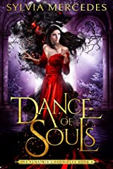 Dance of Souls (The Venatrix Chronicles Book 4) Kindle Edition