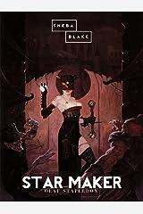 Star Maker Kindle Edition