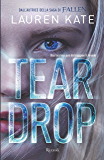 Teardrop: Una lacrima può distruggere il mondo