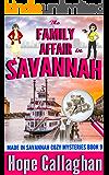 The Family Affair: A Made in Savannah Cozy Mystery (Made in Savannah Cozy Mysteries Series Book 9) (English Edition)