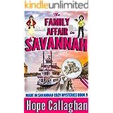 The Family Affair: A Made in Savannah Cozy Mystery (Made in Savannah Mystery Series Book 9)