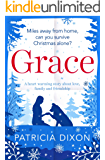 Grace: a heartwarming story about family, love and friendship (Destiny Series Book 4)