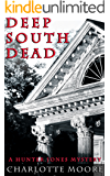 Deep South Dead (A Hunter Jones Mystery Book 1)
