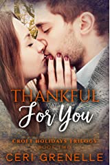 Thankful for You (Croft Holidays Trilogy Book 2) Kindle Edition