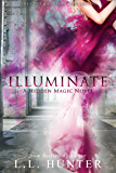 Illuminate (Hidden Magic Book 2)