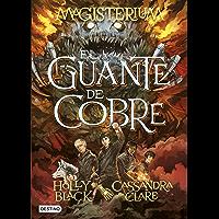 Magisterium. El guante de cobre: Magisterium 2