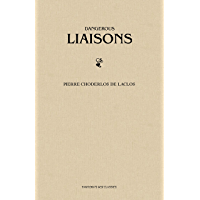 Dangerous Liaisons (Les Liaisons Dangereuses) (English Edition)
