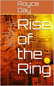 Rise of the Ring: A For Your Safety Collection