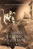 Santa Verônica Giuliani. Abadessa do Convento das Capuchinhas de Santa Clara da Città di Castello