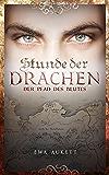 Stunde der Drachen 2 - Der Pfad des Blutes: Fantasy Liebesroman