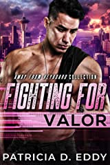 Fighting For Valor: An Away From Keyboard Romantic Suspense Standalone Kindle Edition