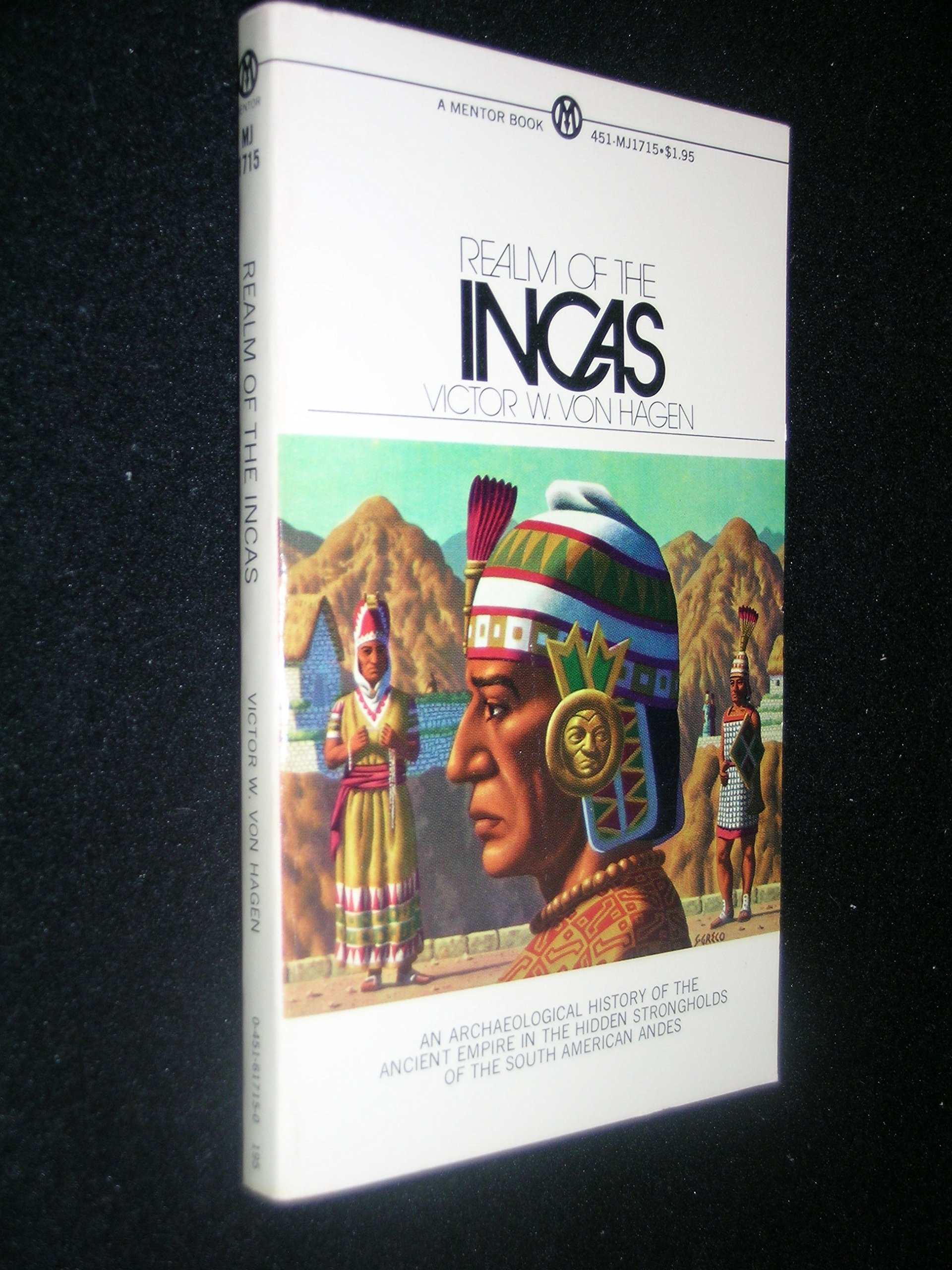 The Realm of the Incas ~ an archaeological history